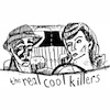 Real Cool Killers - Live At Dadmobile Xmas Party